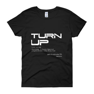 """Turn Up"" Short Sleeve T-shirt"