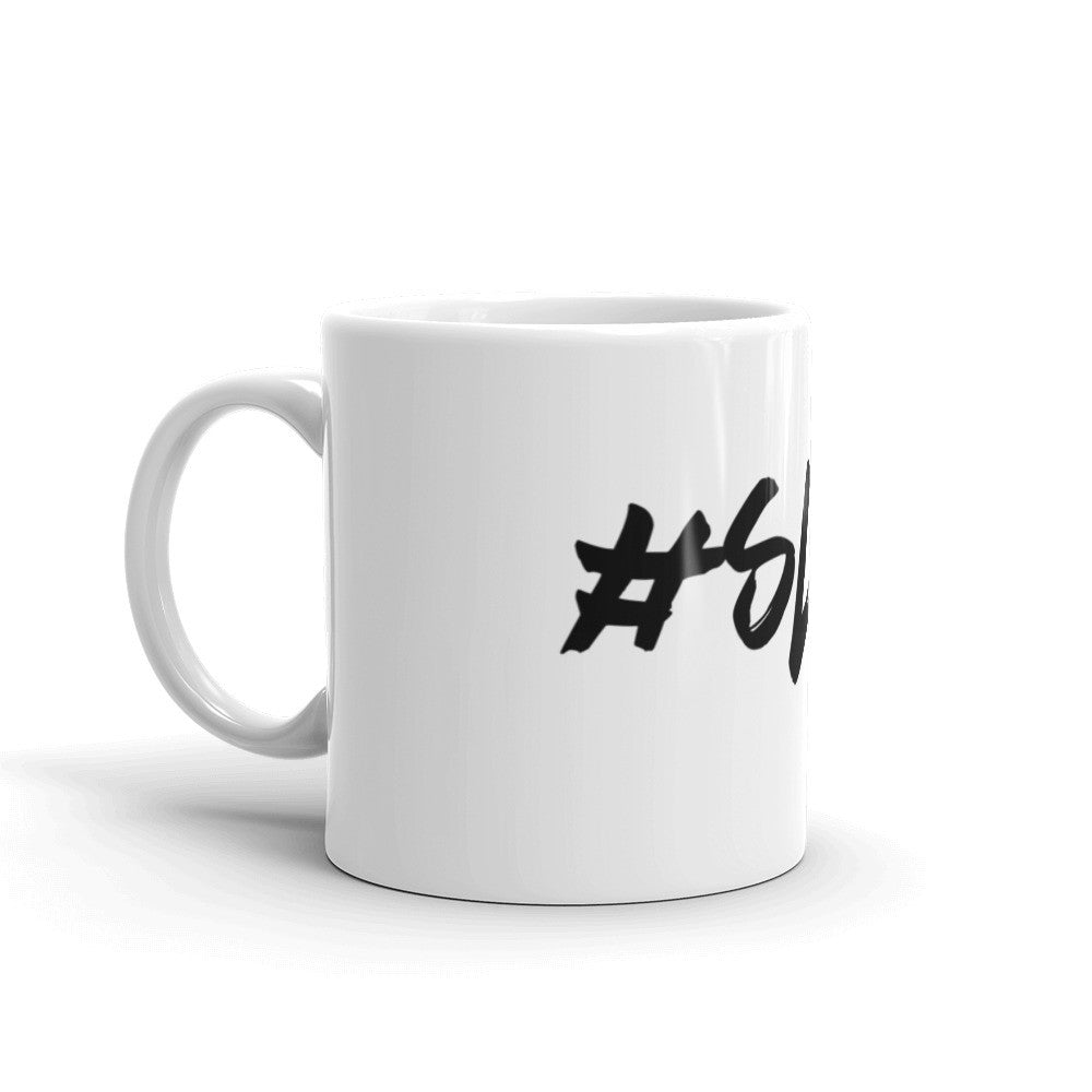 Get Your #SLAY Mug Today!