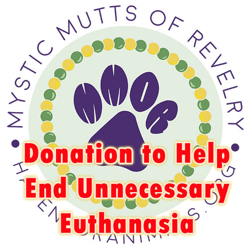 Donation to Help End Unnecessary Euthanasia