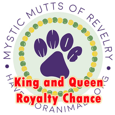 Royal Court - chance for your pet to be King or Queen (Deadline Feb. 7)