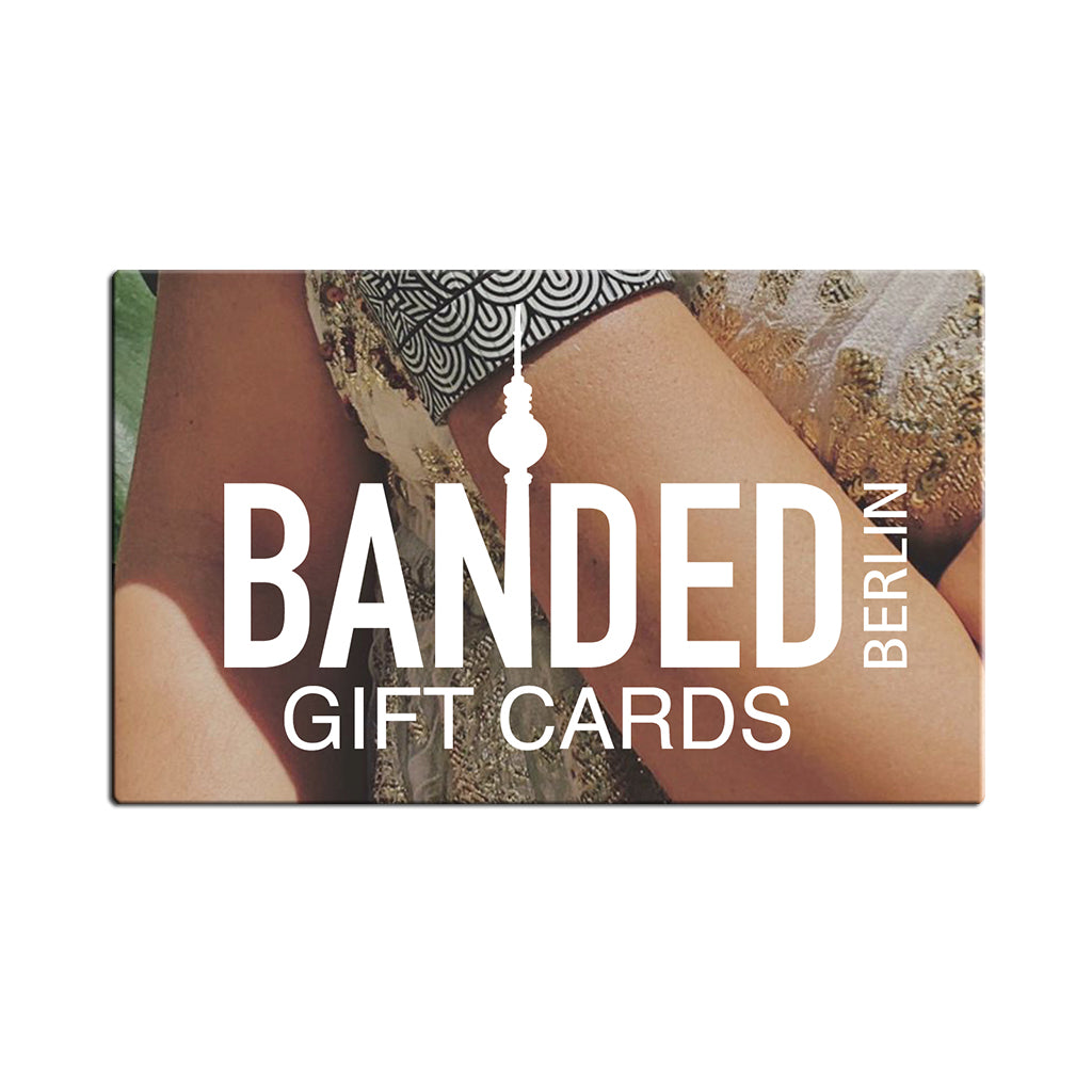 Banded Berlin Gift Card in the Haus. Available in multiple denominations