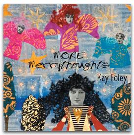 More Merrythoughts, 2009