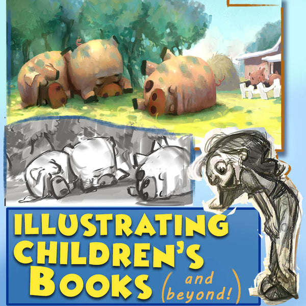 Illustrating Children's Books (and beyond!)