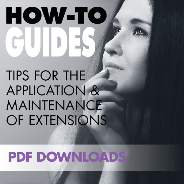 The ins and outs and do's and don'ts of applying and maintaining beautiful hair extensions
