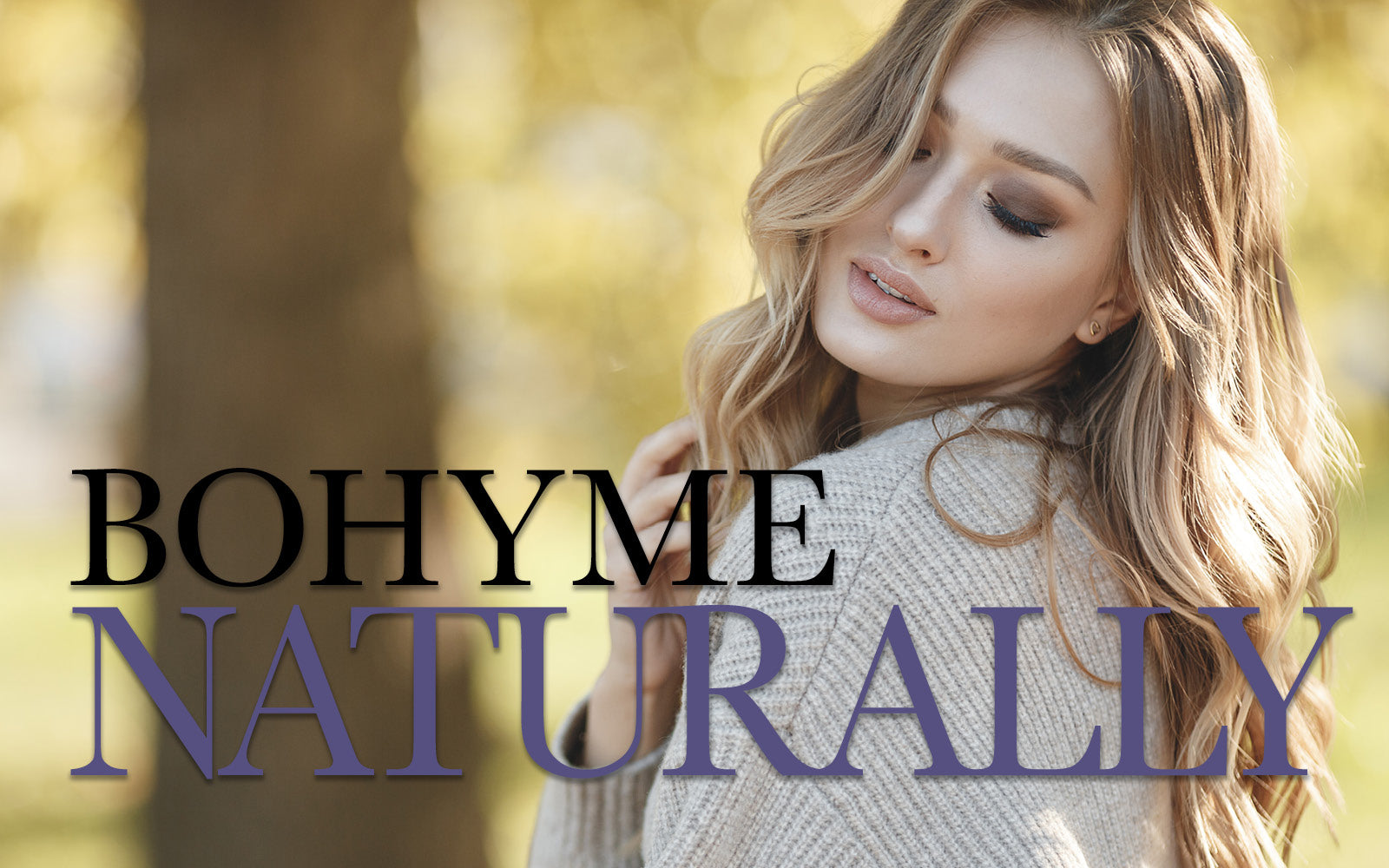 Bohyme Luxe naturally awesome extensions