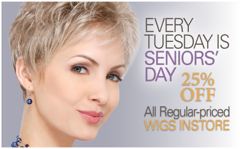 Seniors save 25% off all regular-priced wigs, every Tuesday