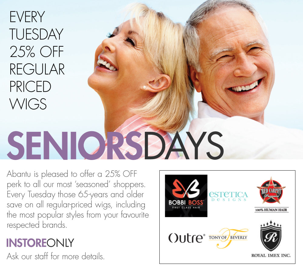 Seniors save 25% off wigs every Tuesday