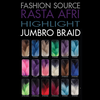 Fashion Source Rasta Afri Highlight Jumbo Braid extensions colours