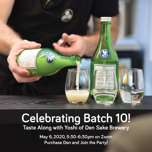 Batch 10 Zoom Party with Den Sake Brewery