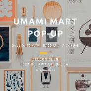 Umami Mart San Francisco Pop-up at Seldom Seen