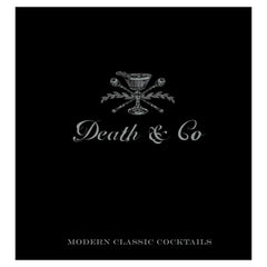 Death & Co Cocktail Recipe Book