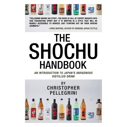 The Shochu Handbook by Christopher Pellegrini