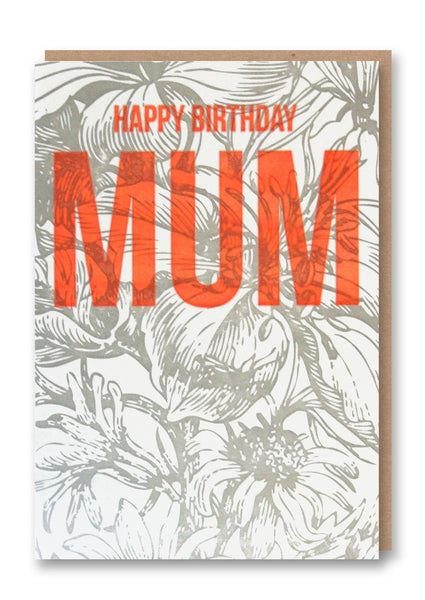 Wild Press Happy Birthday Mum Greetings Card Sold in 6's