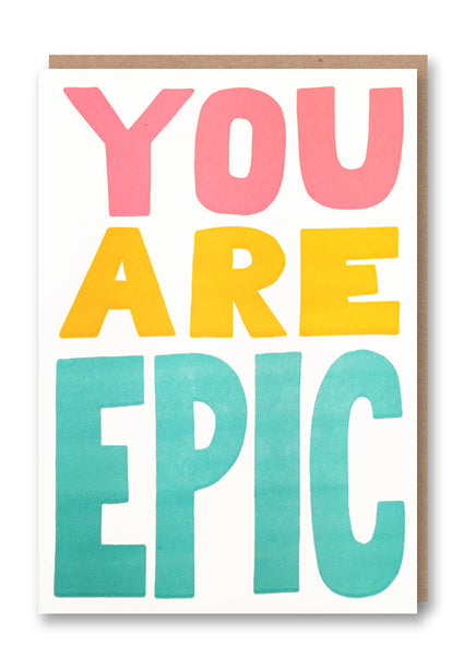 You Are Epic Letterpress Card