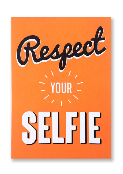 Letterpress Respect your Selfie Postcard