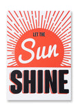 Letterpress Let the Sun Shine Postcard