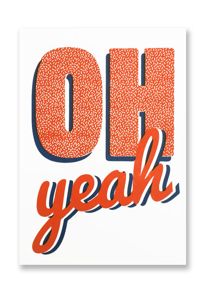 Letterpress Oh Yeah! Postcard Sold in 12's