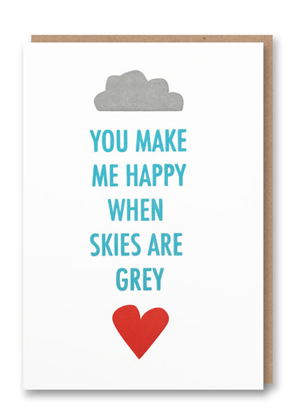 Skies are Grey Letterpress Card
