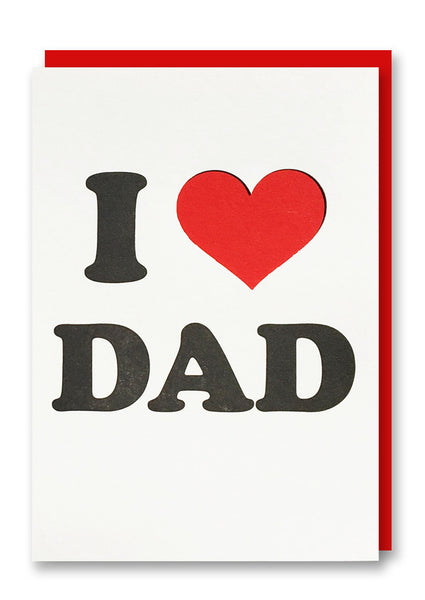 I Heart Dad Letterpressed Greetings Card Sold in 6's