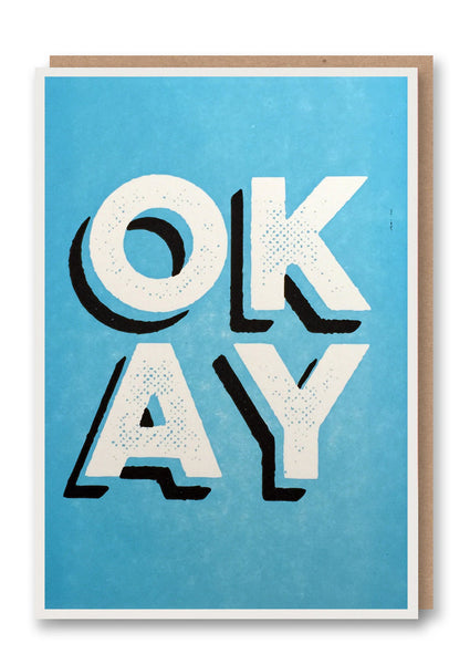 Okay Letterpressed Greetings Card Sold in 6's