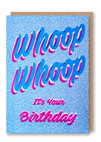 Whoop Whoop Letterpressed Greetings Card Sold in 6's