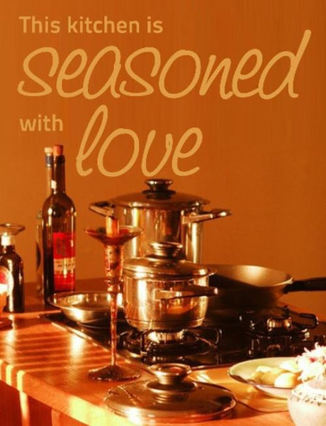 SEASONED WITH LOVE KITCHEN QUOTE TYPE 1 WALL ART STICKER XLRG VINYL DECAL - Vinyl Lady Decals  - 1