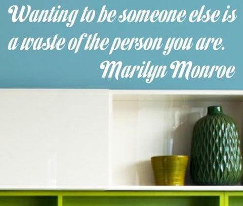 SOMEONE ELSE MARILYN MONROE QUOTE TYPE 4 WALL ART STICKER XLRG VINYL DECAL - Vinyl Lady Decals  - 1