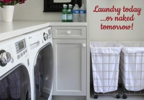 LAUNDRY TODAY INSPIRATIONAL QUOTE 2 WALL ART STICKER XLRG VINYL DECAL - Vinyl Lady Decals  - 1