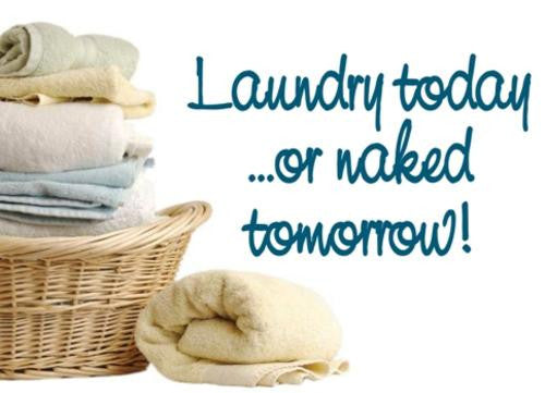 LAUNDRY TODAY INSPIRATIONAL QUOTE 5 WALL ART STICKER XLRG VINYL DECAL - Vinyl Lady Decals  - 1