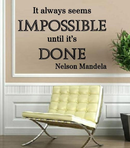 IMPOSSIBLE NELSON MANDELA QUOTE 4 WALL ART STICKER XLRG VINYL DECAL