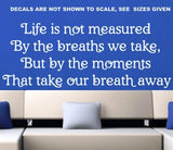 LIFE IS MEASURED QUOTE TYPE 1 WALL ART STICKER XLRG VINYL DECAL - Vinyl Lady Decals  - 1