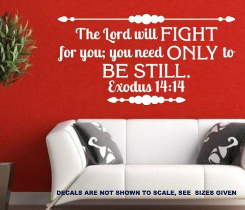 Exodus 14:14 Bible Quotation Wall Sticker Vinyl Decal Various Sizes