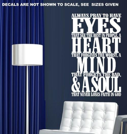Pray To Have Eyes Quotation Wall Art Sticker Vinyl Decal Various Sizes