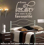 OUR LOVE STORY ROMANTIC QUOTE 1 WALL ART STICKER LRG VINYL DECAL - Vinyl Lady Decals  - 5