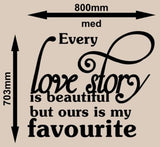 OUR LOVE STORY ROMANTIC QUOTE 1 WALL ART STICKER LRG VINYL DECAL - Vinyl Lady Decals  - 7