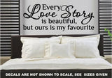 OUR LOVE STORY ROMANTIC QUOTE 4 WALL ART STICKER XLRG VINYL DECAL - Vinyl Lady Decals  - 1