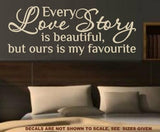 OUR LOVE STORY ROMANTIC QUOTE 4 WALL ART STICKER XLRG VINYL DECAL - Vinyl Lady Decals  - 3