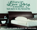 OUR LOVE STORY ROMANTIC QUOTE 4 WALL ART STICKER XLRG VINYL DECAL - Vinyl Lady Decals  - 4