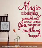 MAGIC IS BELIEVING IN YOURSELF INSPIRATIONAL QUOTATION 1 WALL ART STICKER XLRG VINYL DECAL - Vinyl Lady Decals  - 4
