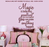 MAGIC IS BELIEVING IN YOURSELF INSPIRATIONAL QUOTATION 1 WALL ART STICKER XLRG VINYL DECAL - Vinyl Lady Decals  - 3