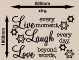 LIVE, LAUGH, LOVE INSPIRATIONAL QUOTATION 1 WALL ART STICKER XLRG VINYL DECAL - Vinyl Lady Decals  - 6