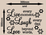 LIVE, LAUGH, LOVE INSPIRATIONAL QUOTATION 1 WALL ART STICKER XLRG VINYL DECAL - Vinyl Lady Decals  - 9