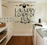 Laundry, Loads of Fun Wall Art Sticker Vinyl Decal Various Sizes