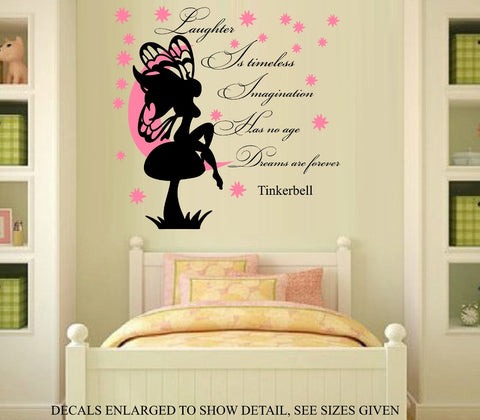LAUGHTER  IS TIMELESS, IMAGINATION HAS NO AGE, DREAMS ARE FOREVER TINKERBELL CHILD'S BEDROOM QUOTE WALL ART STICKER VINYL DECAL VARIOUS SIZES