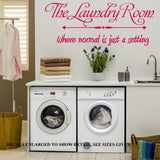 Where Normal Is Just A Setting Laundry Quote Wall Art Sticker Vinyl Decal Various Sizes