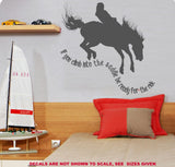 If You Get Into The Saddle, Be Ready For The Ride Wall Art Sticker Vinyl Decal Various Sizes