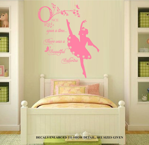 Once Upon A Time Ballerina Quotation Wall Art Sticker Vinyl Decals Various Sizes