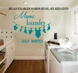Moms Laundry Help Wanted Wall Art Sticker Vinyl Decal Various Sizes