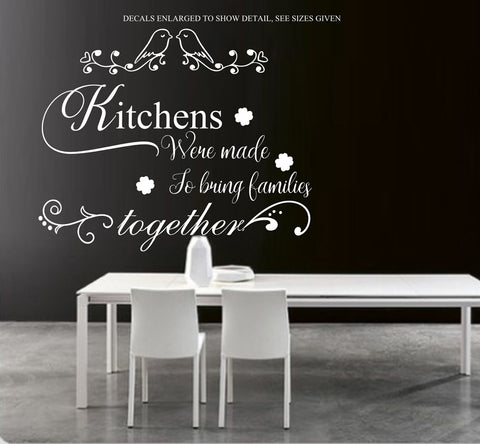 Kitchens Were Made To Bring Families Together Quote Wall Art Sticker Vinyl Decal Various Sizes