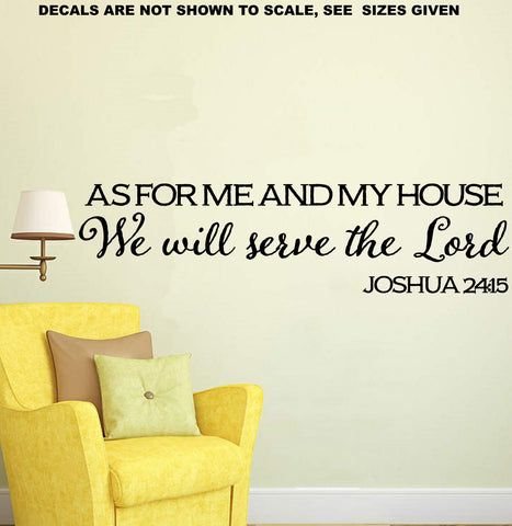 Joshua 24:15 As For Me And My House We Will Serve The Lord Bible Verse Quote Basic Wall Art Sticker Vinyl Decal Various Sizes Set of Two